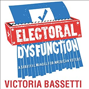 Electoral Dysfunction Audiobook