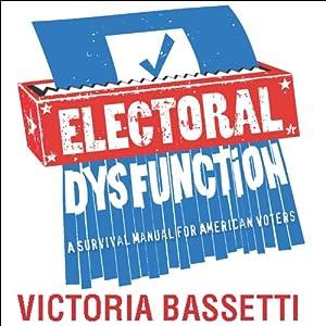 Electoral Dysfunction Audiobook