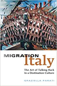 Amazon.com: Migration Italy: The Art of Talking Back in a