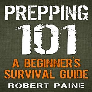 Prepping 101 Hörbuch