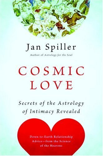 Cosmic Love: Secrets of the Astrology of Intimacy Revealed cover