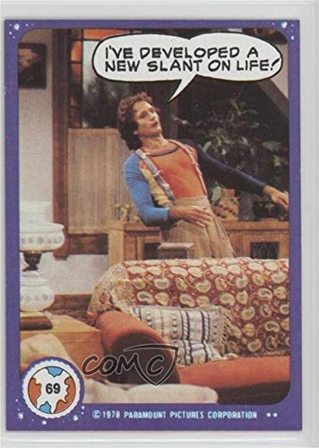 Slant Base - I've developed a new slant on life! (Trading Card) 1978 Topps Mork & Mindy - [Base] #69
