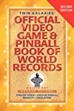 img - for Twin Galaxies' Official Video Game & Pinballbook of World Records; Arcade Volume, Second Edition book / textbook / text book