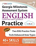 Georgia Milestones Assessment System Test Prep: Grade 7 English Language Arts Literacy (ELA) Practice Workbook and Full-length Online Assessments: GMAS Study Guide