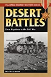 img - for Desert Battles: From Napoleon to the Gulf War (Stackpole Military History Series) book / textbook / text book