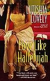 Love Like Hallelujah (Hallelujah Love series Book 2)