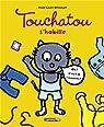 Touchatou s'habille par Witschger