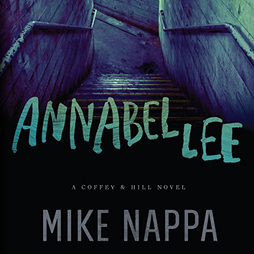 Annabel Lee: Coffey & Hill, Book 1 Audiobook [Free Download by Trial] thumbnail