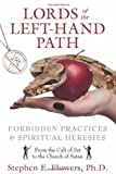 Lords of the Left-Hand Path, Stephen E. Flowers, 1594774676
