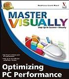 Optimizing PC Performance, Joe Kraynak, 0764577875