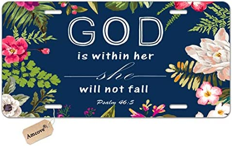 Psalm 46 5 God is Within Her She Will Not Fall Personalized Custom Novelty Sign Tag Aluminum License Plate 6 X 12-1PCS