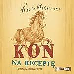 Kon na recepte | Agata Widzowska