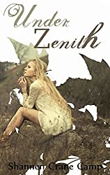 Under Zenith (The Zenith Cycles Book 1)