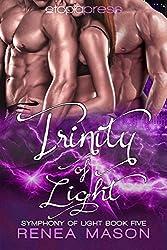 Trinity of Light (Symphony of Light Book 5)