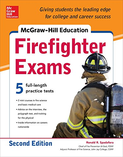 McGraw-Hill Education Firefighter Exam, 2nd Edition (Mcgraw-Hill Education Firefighter Exams)