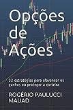 capa de Opções de Ações: 32 estratégias para alavancar os ganhos ou proteger a carteira