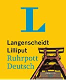 Langenscheidt Lilliput Ruhrpott-Deutsch: Ruhrpott-Deutsch-Hochdeutsch/Hochdeutsch-Ruhrpott-Deutsch (Langenscheidt Dialekt-Lilliputs)