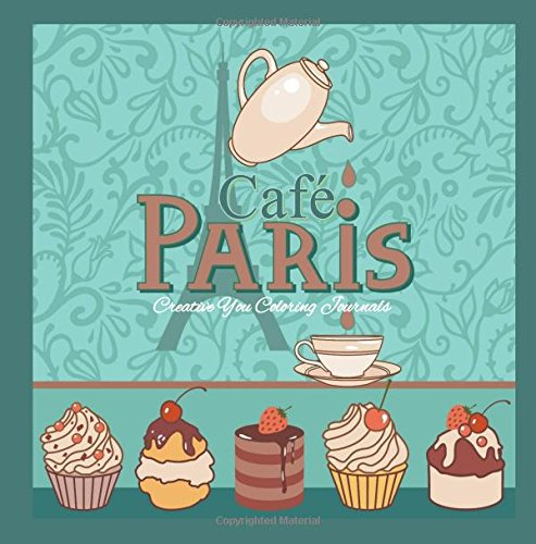 Cafe Paris Creative You Coloring Journals Adult In All Departments