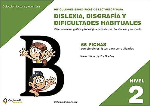 Dificultades específicas de lectoescritura: dislexia ...