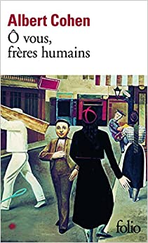 O Vous Freres Humains (Folio) (English and French Edition)
