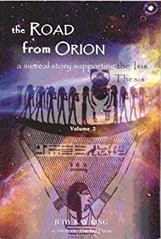 The Road from Orion (The Isis Thesis Book 1) by [King, Judy Kay]