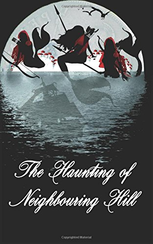 Download The Haunting of Neighbouring Hill Book 11 pdf