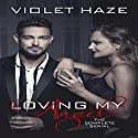 Loving My Angel: The Complete Serial Audiobook by Violet Haze Narrated by Lizzie Gordon, Mance Chanticleer