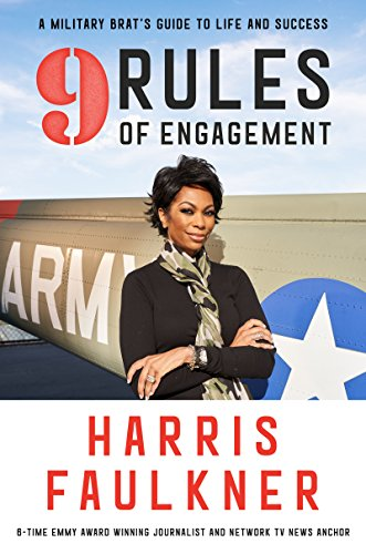 9 Rules of Engagement: A Military Brats Guide to Life and Success