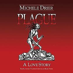 Plague: A Love Story