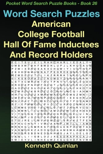 Download Word Search Puzzles: American College Football Hall Of Fame Inductees And Record Holders (Pocket Word Search Puzzle Books) (Volume 26) ebook