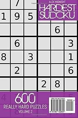 Hardest Sudoku: 600 Really Hard Puzzles: Relaxing Hard
