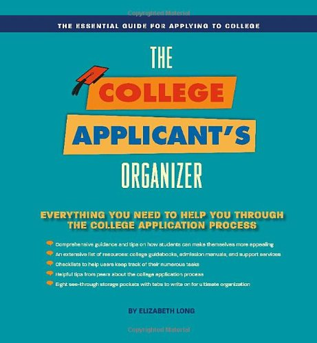 College Applicant Organizer: The Essential Tool for Applying to ...