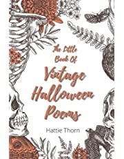 The Little Book of Vintage Halloween Poems: Creepy Gothic Poems for all the Family