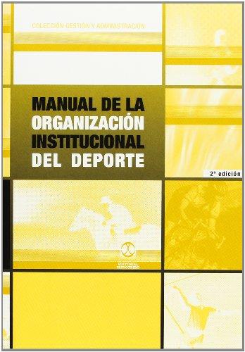 Manual De La Organización Institucional Del Deporte