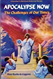 img - for Apocalypse Now: The Challenge of Our Times (Llewellyn's Spiritual Sciences Series) book / textbook / text book