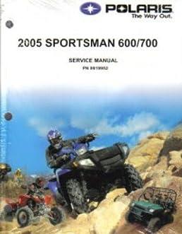 9919952 2005 polaris sportsman 600 700 twin service manual rh amazon com 2007 polaris sportsman 700 service manual 2002 polaris sportsman 700 repair manual pdf