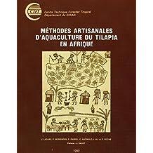 Méthodes artisanales d'aquaculture du Tilapia en Afrique (French Edition)