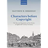 Characters Before Copyright: The Rise and Regulation of