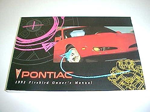 1992 pontiac firebird owners manual pontiac amazon com books rh amazon com 1967 Pontiac Firebird Pontiac Trans AM