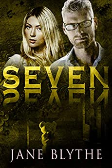 Seven (Count to Ten Book 7) by [Blythe, Jane]