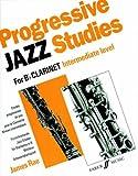 Progressive jazz studies for clarinet : Intermediate level