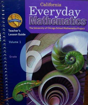 California Everyday Mathematics Teacher's Lesson Guide Grade 6 (Volume 1) PDF ePub fb2 ebook
