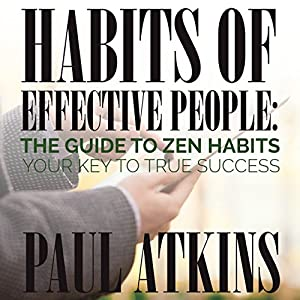 Habits of Effective People Audiobook