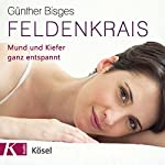 Feldenkrais: Mund und Kiefer ganz entspannt | Günther Bisges