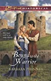 img - for Bound to the Warrior (Love Inspired Historical) book / textbook / text book