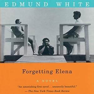 Forgetting Elena Audiobook