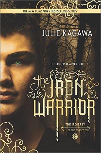 The Iron Warrior (The Iron Fey) by Julie Kagawa (2015-10-27)