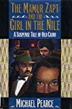 The Mamur Zapt and the Girl in the Nile, Michael Pearce, 0892965096
