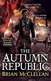 The Autumn Republic (Powder Mage trilogy)