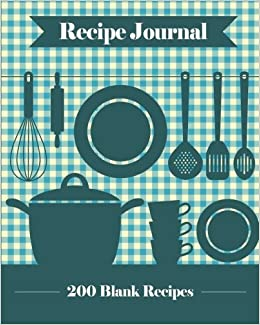 recipe journal 200 blank recipe templates you can use to create